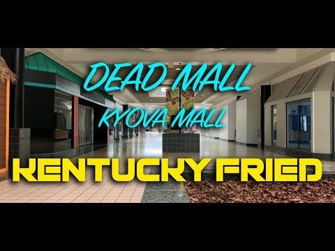 DEAD MALL - KYOVA MALL - KENTUCKY FRIED