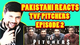 Tvf pitchers episode 2 reaction by pakistani (part 1)