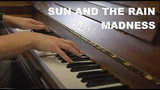 Sun And The Rain - Piano Cover | MADNESS