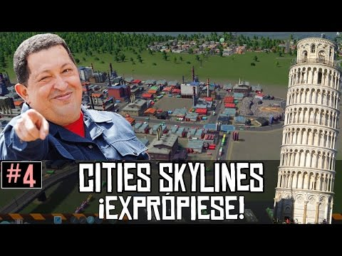 Cities Skylines || #4: ¡Exprópiese!
