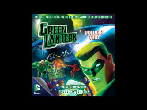 Green Lantern Animated Series - Emotional soundtrack compilation 3