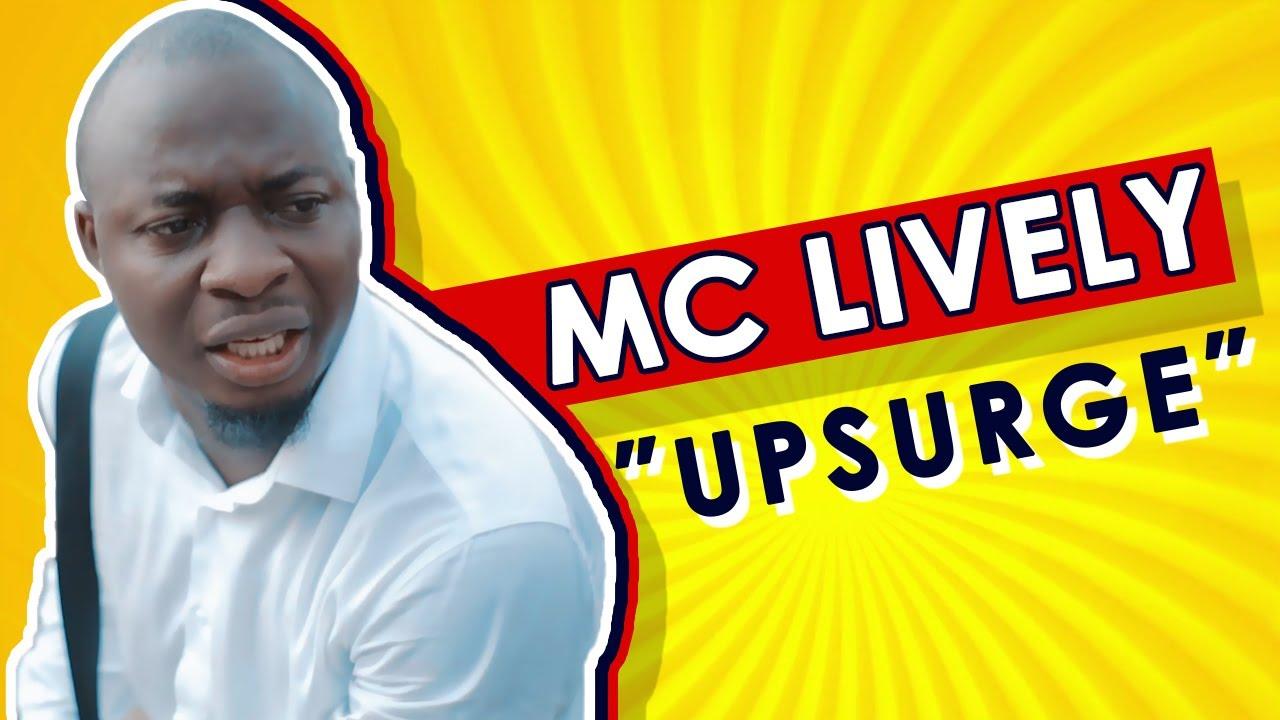 NIGERIA IS IN UPSURGE!! (MC LIVELY)
