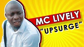 Nigeria Is In Upsurge (Mc Lively)