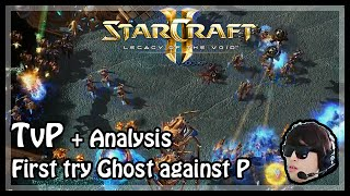 LotV Beta: First try Ghost against P in TvP + Analysis