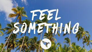 Play Feel Something (feat. flyckt)