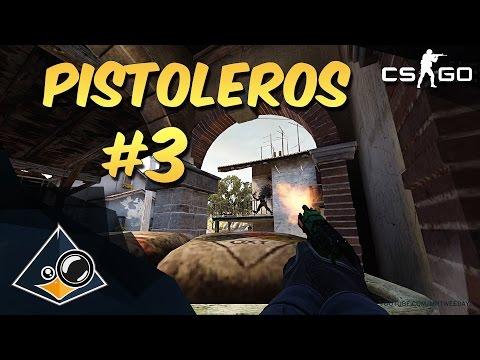 CS:GO - Pistoleros #3