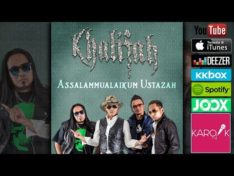 Khalifah - Assalamualaikum Ustazah (Official Lyrics Video)
