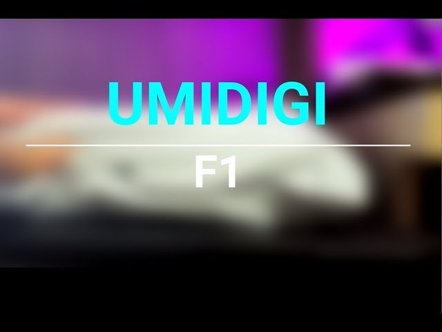 Umidigi F1 - Unboxing - Android 9 pie