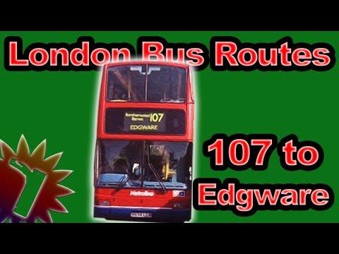 107 to Edgware - London Bus Routes - (Timelapse 027)