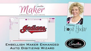 Embellish Maker -  Enhanced Auto Digitizing Wizard