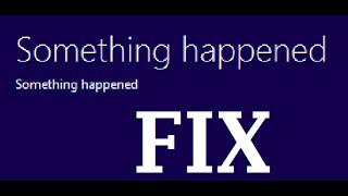 "Fix Windows 10 Error  ""Something Happened"" Installation Error"
