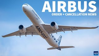 Huge Airbus Order + Cancellation News