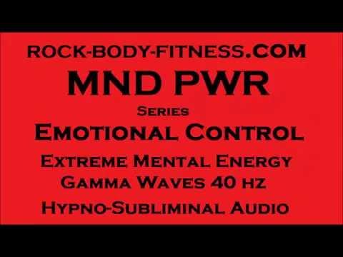 Emotional Control Extreme Mental Energy Gamma 40hz