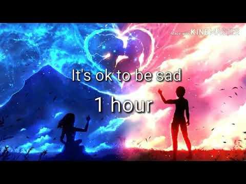 It's Ok To Be Sad. 1 HOUR (GOODBYE Meme)