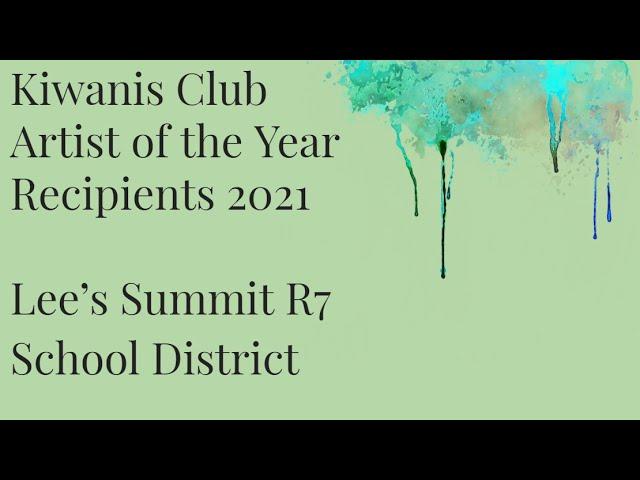 LSR7 Kiwanis Club Artist of the Year Recipients 2021