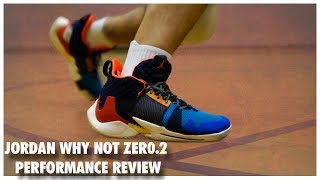 Jordan WHY NOT ZERO.2 Performance Review