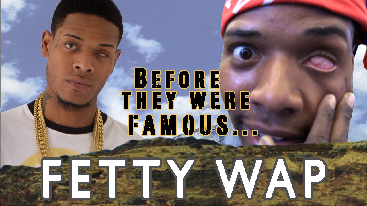 FETTY WAP | Before They Were Famous - YouTube