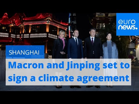 Emmanuel Macron and Xi Jinping to agree 'irreversibility' of Paris climate agreement