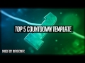 TOP 5 Countdown Intro TEMPLATE | Zetoplex