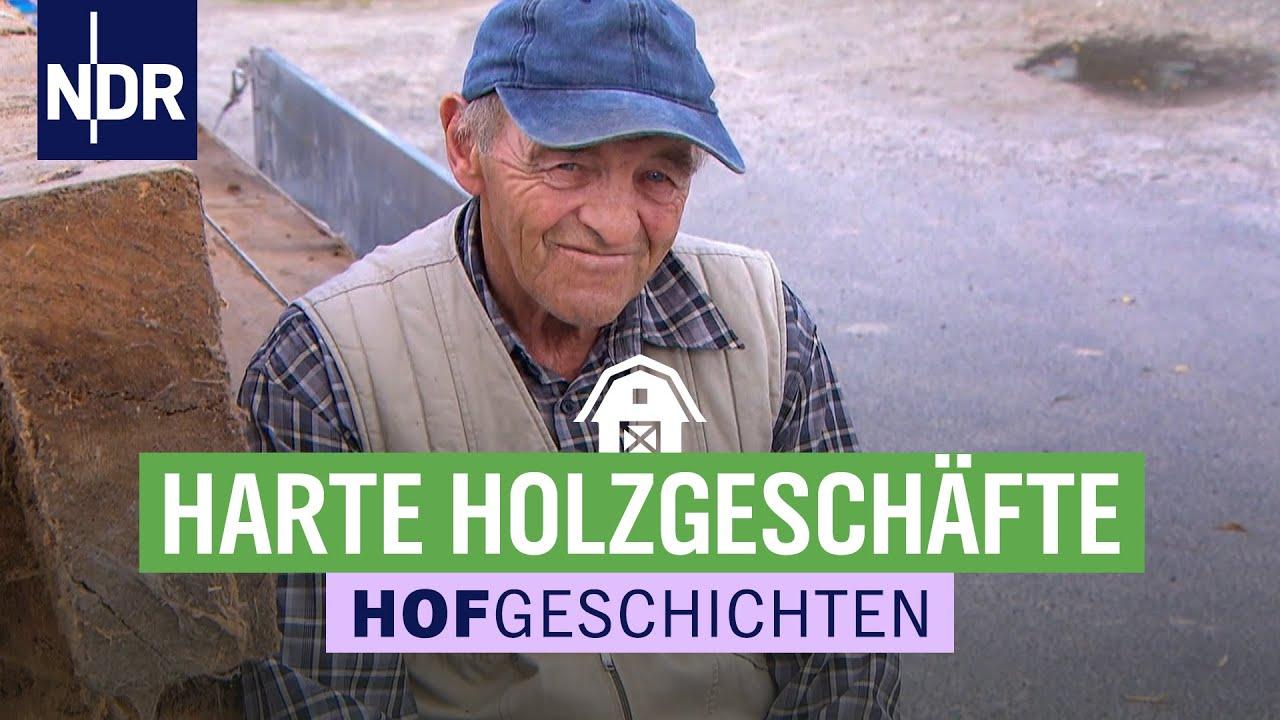 Download Hofgeschichten: Albert Smidt verkauft Holz mit Geschichte   NDR auf'm Land