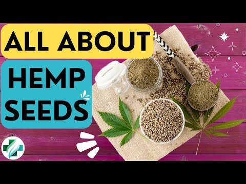 Hemp Seeds: Nutrition Facts and Health Benefits