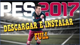 Video Descargar e instalar PES 17 full iso || Pro Evolution Soccer 2017 PC download MP3, 3GP, MP4, WEBM, AVI, FLV November 2017