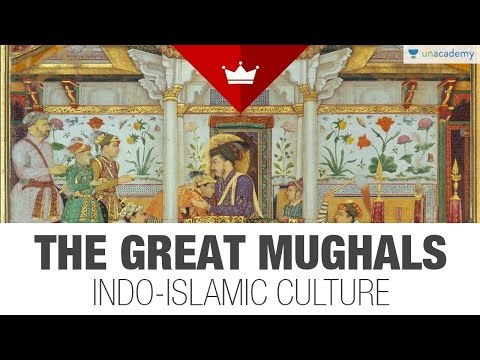 (9/12) Entire History of India for Beginners - The Great Mughals: Indo-Islamic Culture