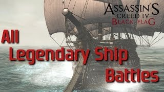 Repeat youtube video AC4: Black Flag | All Legendary Ship Battles [PS4]