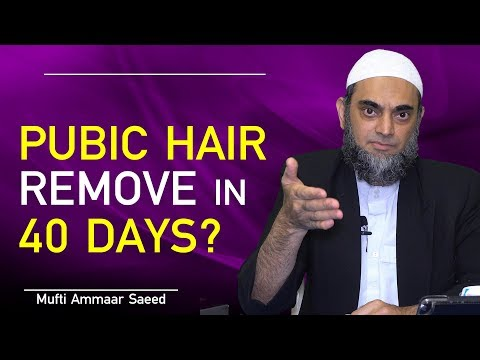 Shaving Pubic Hair Trimming Shave Armpit Private Part Muslim Remove 40 Days Sunnah Ammaar Saeed