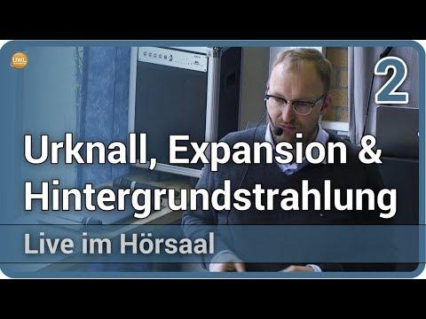 Urknall, Hintergrundstrahlung und Expansion (2/2) • Live im Hörsaal | Jochen Weller