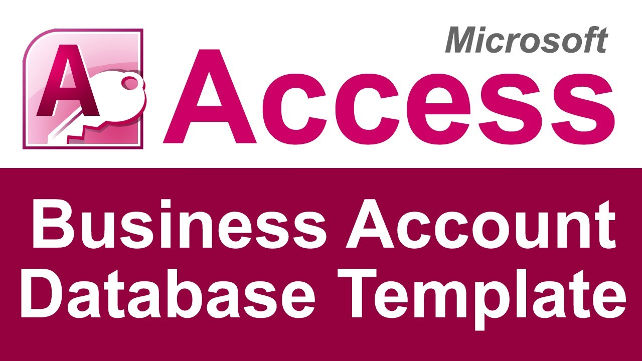 Microsoft Access Basic Business Account Database Template