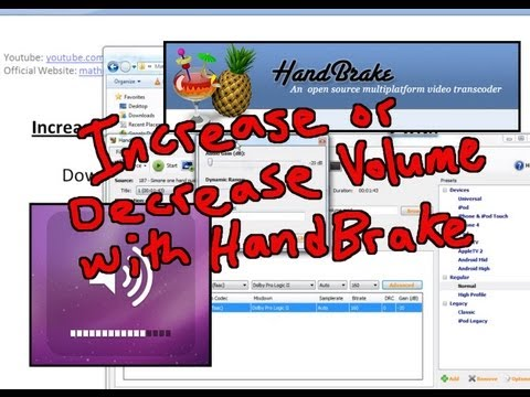 Increase or Decrease the Volume of your video with Handbrake!!