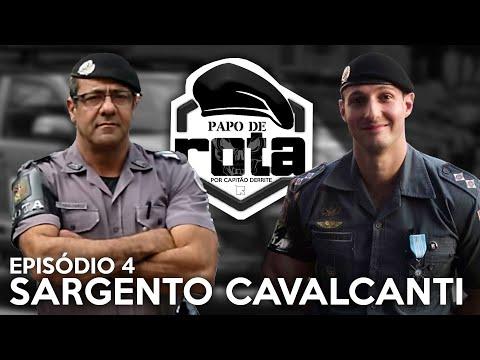 PAPO DE ROTA, com Sargento Cavalcanti - episódio 4