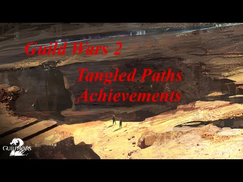 Guild Wars 2: Tangled Paths Achievement Guide