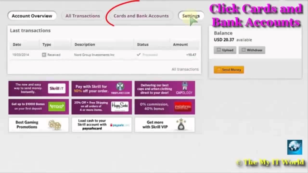 Carte Bancaire Skrill.Comment Creer Au Compte Skrill Moneybookers Ajouter Une Carte De Credit Ou De Debit Et Verification