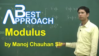 Maths IIT Modulus by Manoj Chauhan Sir