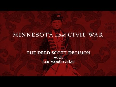 The Dred Scott Decision with Lea Vandervelde