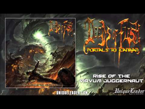Deeds of Flesh-Rise of the Virvum Juggernaut(official)