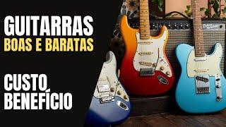 6 GUITARRAS BARATAS E BACANAS | CUSTO BENEFICIO