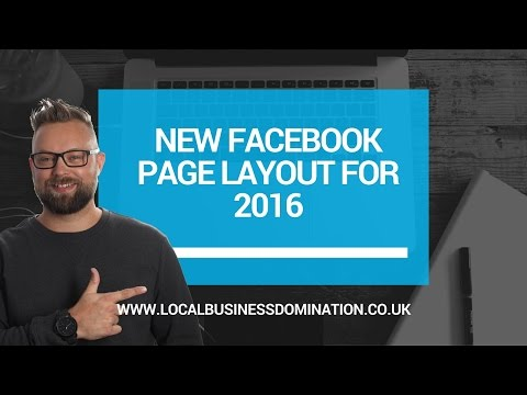 New Facebook Layout For Business Pages (2016)