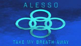 Alesso - Take My Breath Away (Extended Mix) House Station Am