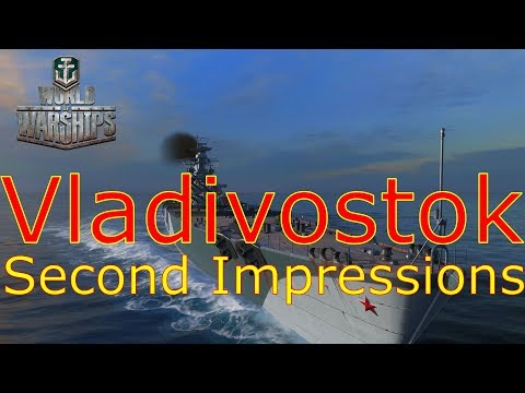 World of Warships- Vladivostok Second Impressions