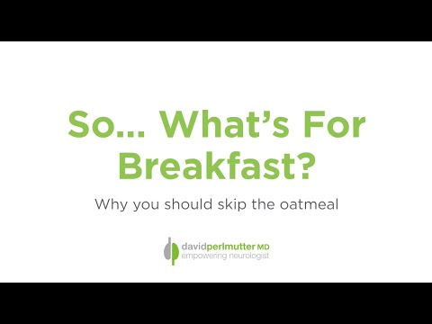 So What's For Breakfast? - David Perlmutter M.D.