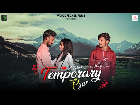 Temporary Pyar | Full Video | Satyam - Akansha - Nikhil | Ravi Dancer | Woodpecker Films