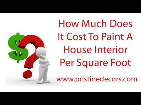 How Much Does It Cost To Paint A House Interior Per Square