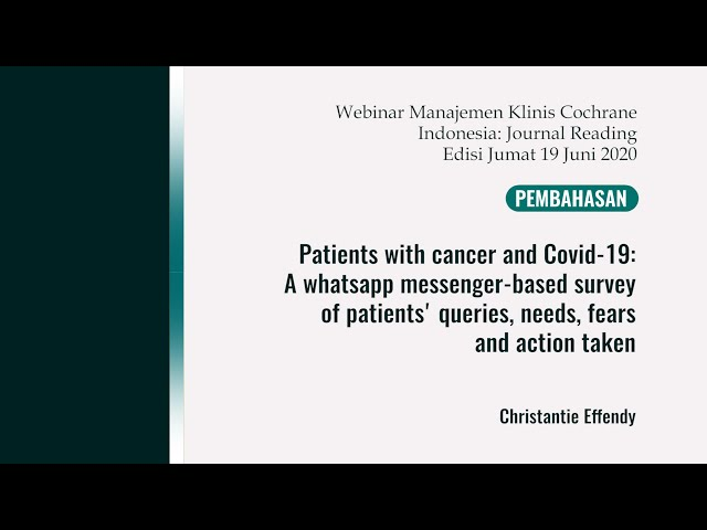 Pembahas1: Patients with cancer and Covid-19: A whatsapp messenger-based survey of patients' queries