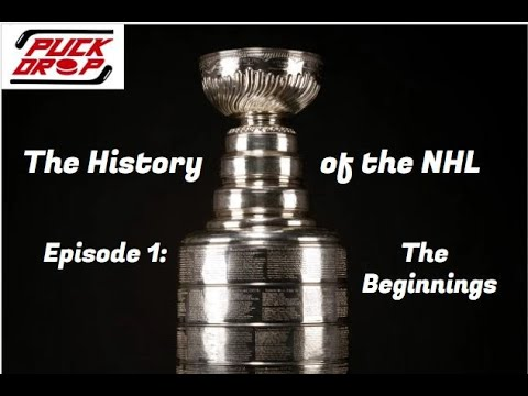 History of the NHL Episode 1: The Beginnings