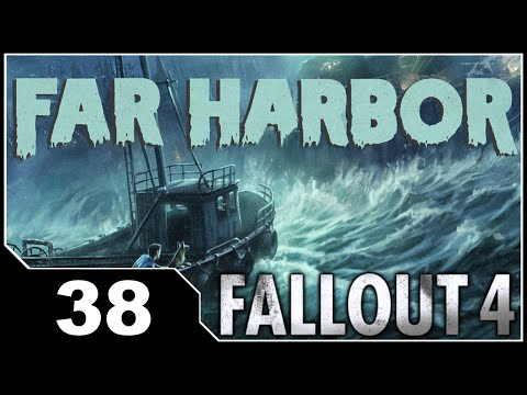 Fallout 4: Far Harbor - EP38 Shipbreaker