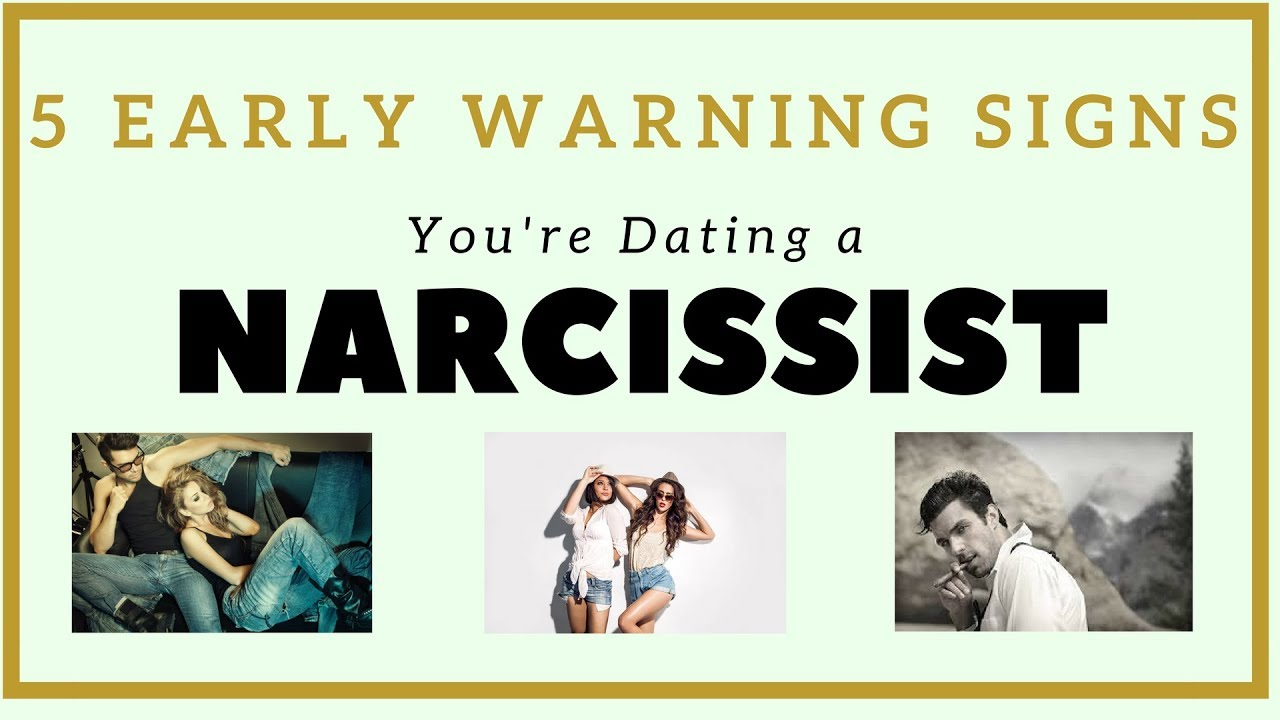 10 signs you're dating a narcissist
