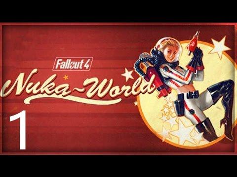 Fallout 4 Nuka World Dlc Walkthrough Part 1 No Commentary